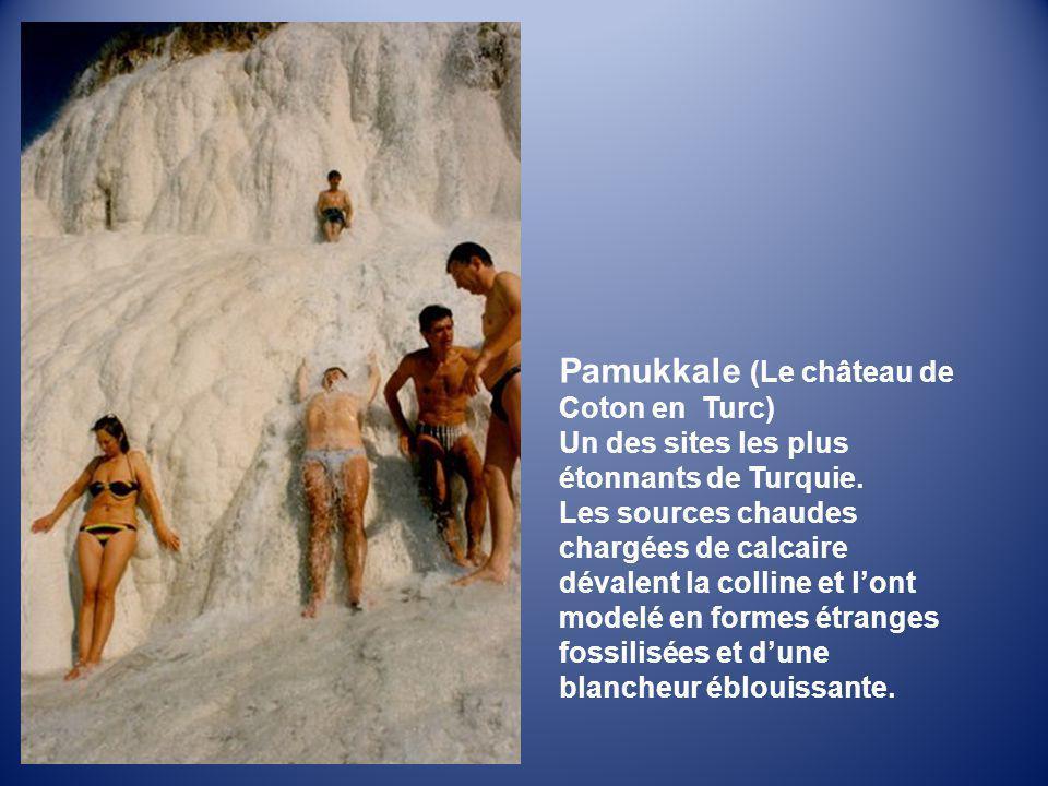 Pamukkale (Le château de Coton en Turc)