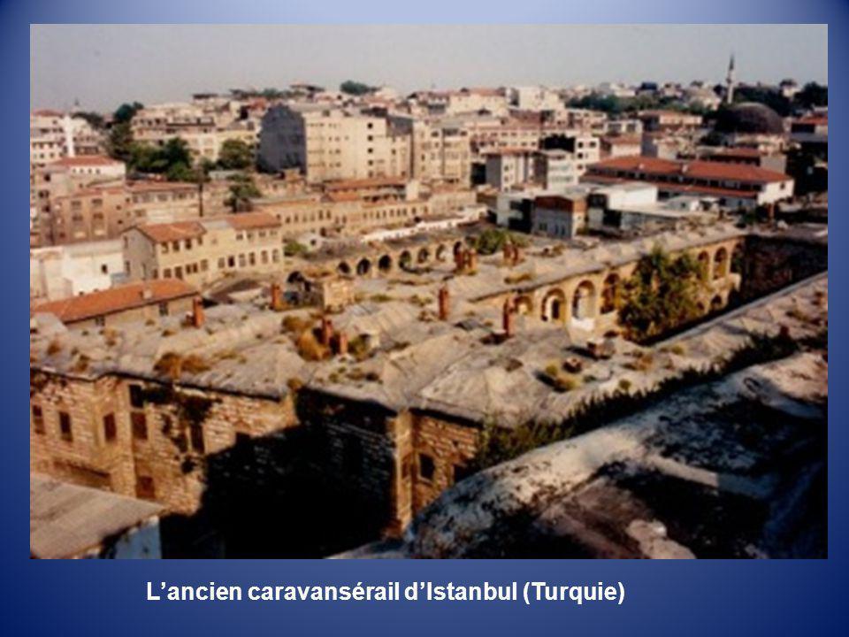 L'ancien caravansérail d'Istanbul (Turquie)