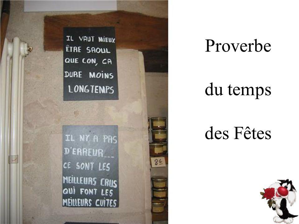 Proverbe du temps des Fêtes
