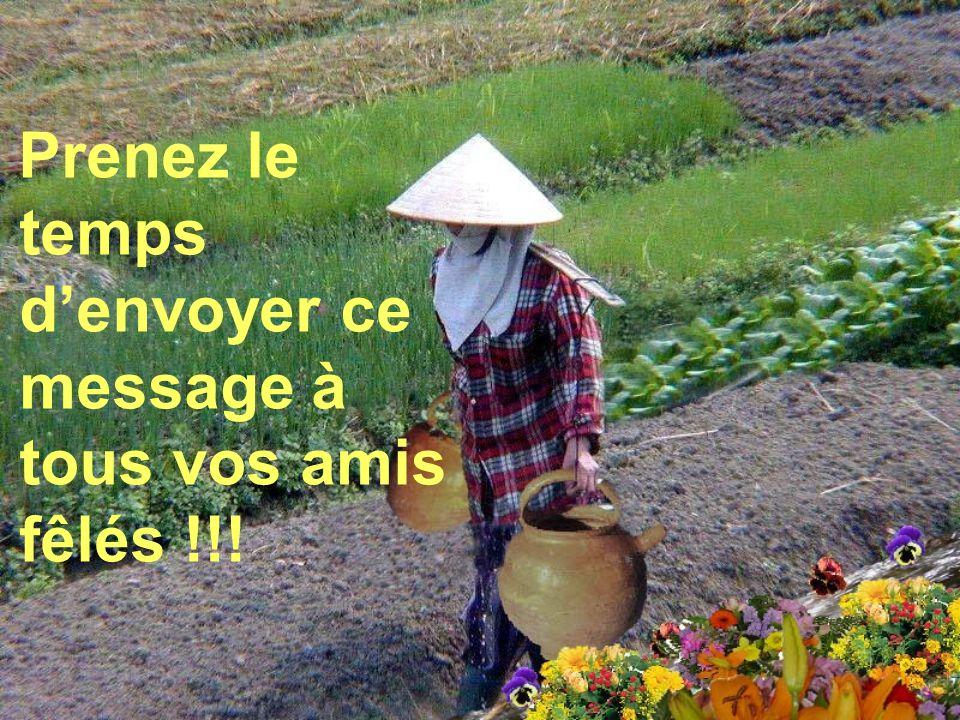 Prenez le temps d'envoyer ce message à tous vos amis fêlés !!!