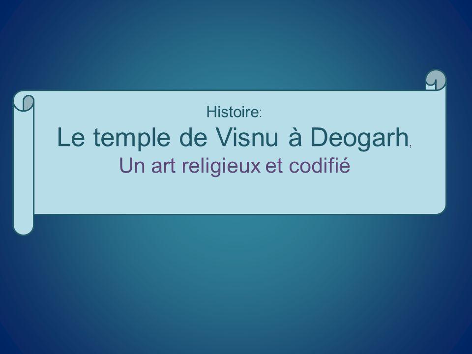 Le temple de Visnu à Deogarh,