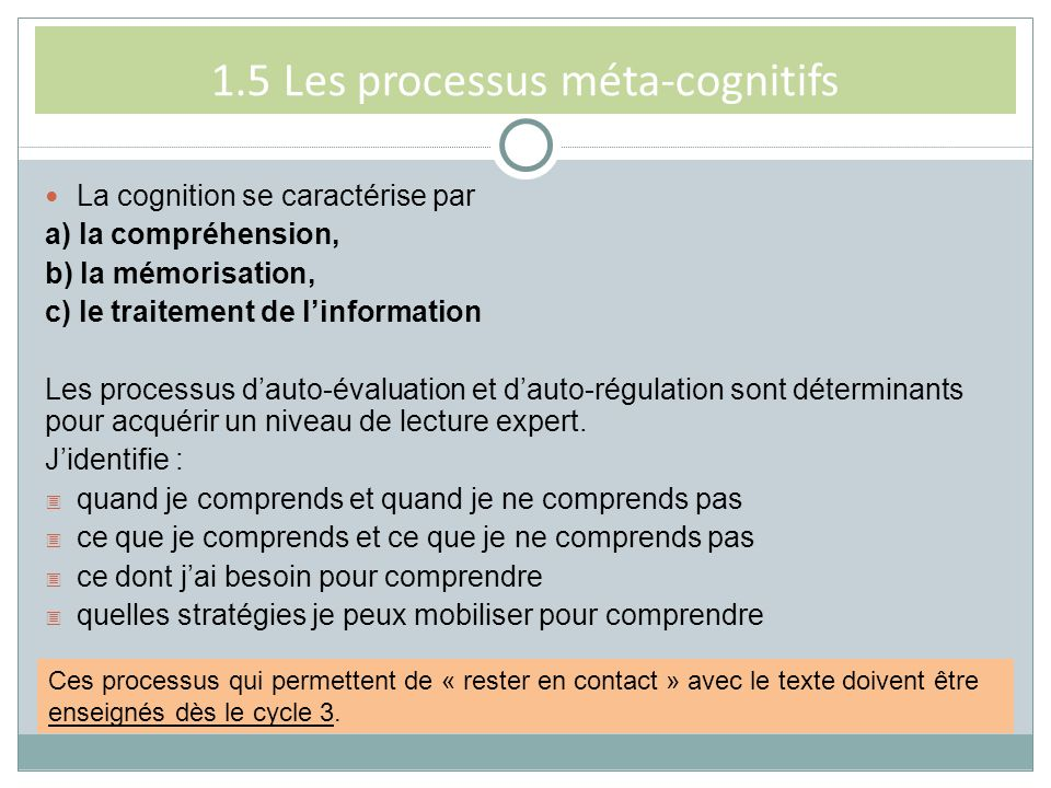 1.5 Les processus méta-cognitifs