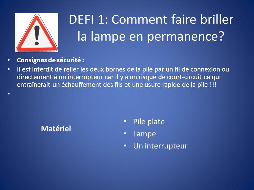 DEFI 1: Comment faire briller la lampe en permanence