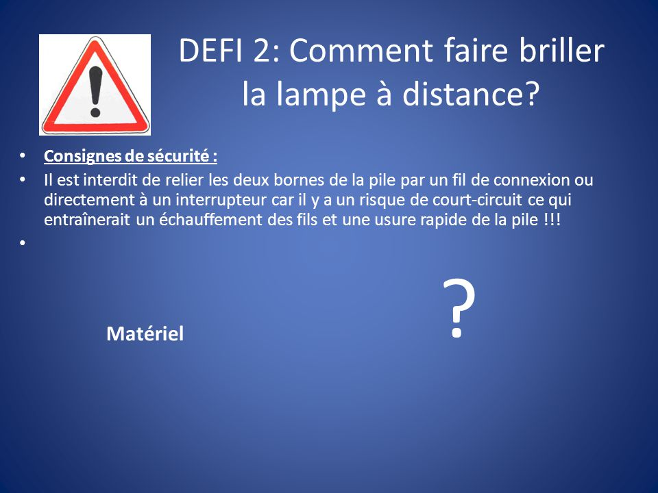 DEFI 2: Comment faire briller la lampe à distance
