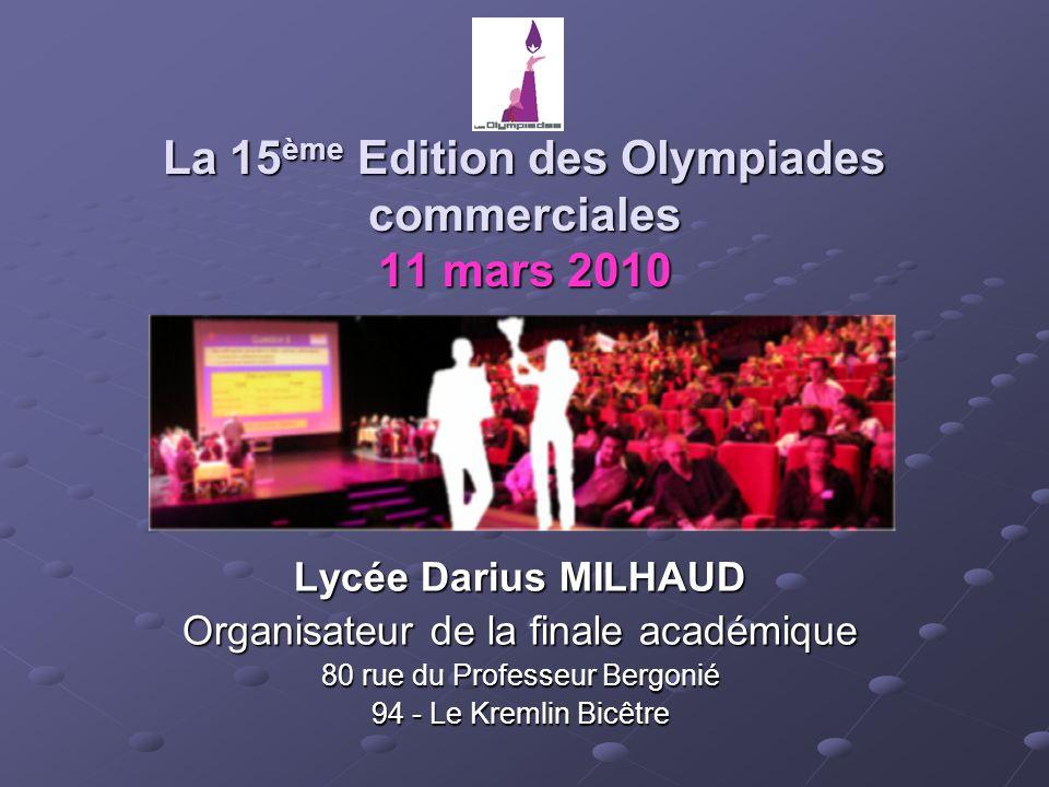La 15ème Edition des Olympiades commerciales 11 mars 2010