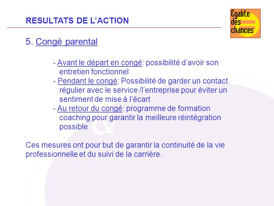 5. Congé parental RESULTATS DE L'ACTION