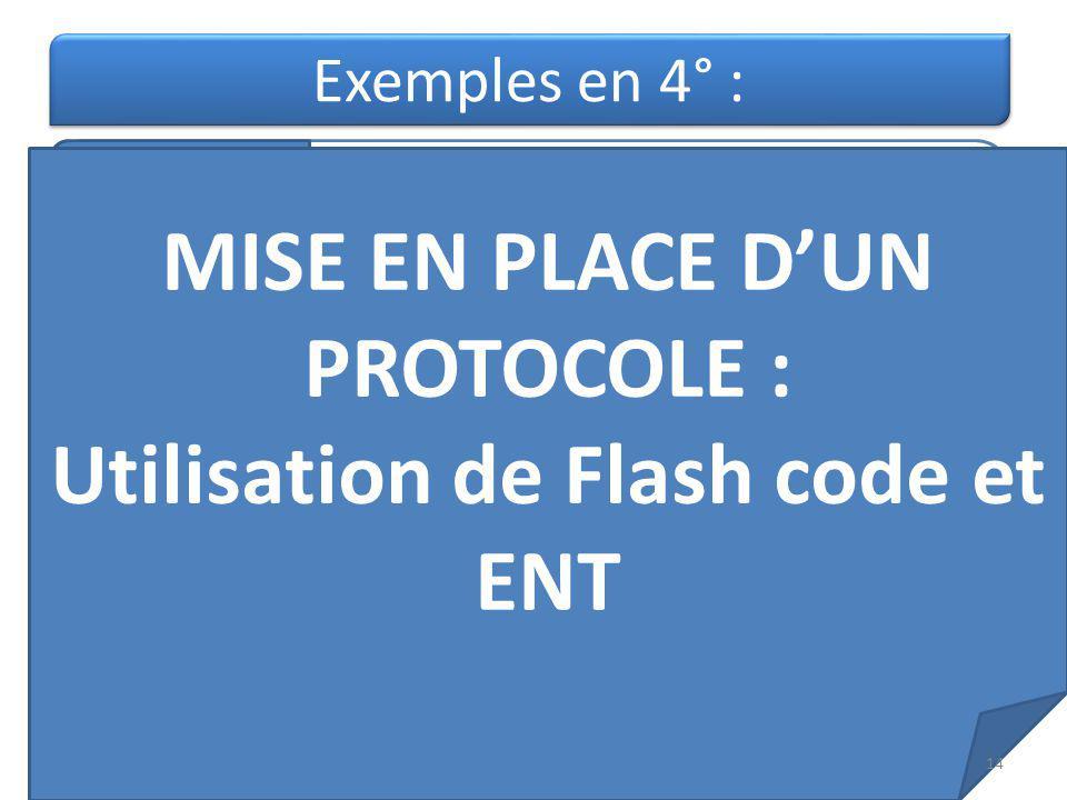 MISE EN PLACE D'UN PROTOCOLE : Utilisation de Flash code et ENT