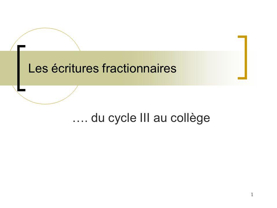 Les écritures fractionnaires