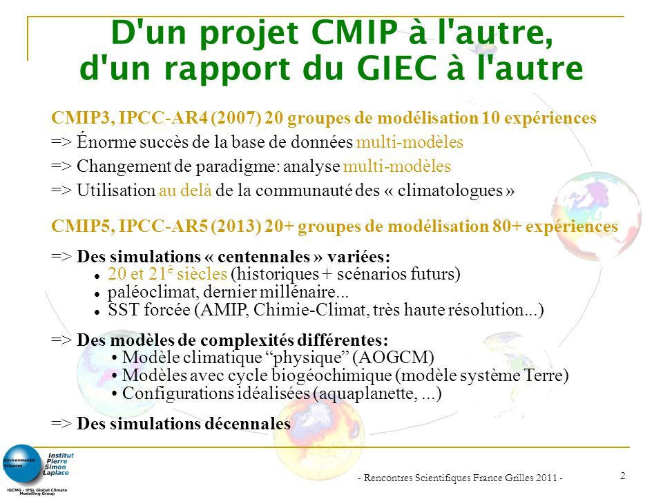 D un projet CMIP à l autre, d un rapport du GIEC à l autre