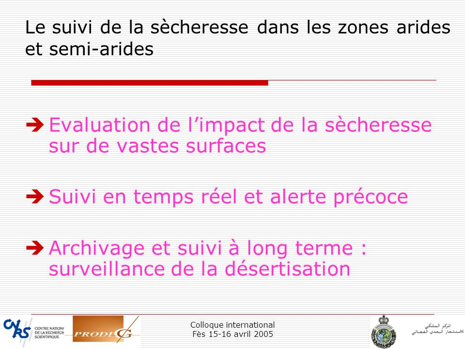 Le suivi de la sècheresse dans les zones arides et semi-arides