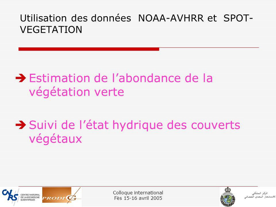 Utilisation des données NOAA-AVHRR et SPOT-VEGETATION