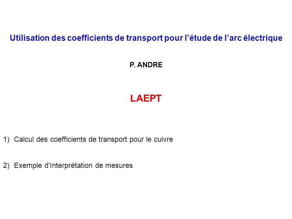 Utilisation des coefficients de transport pour l'étude de l'arc électrique