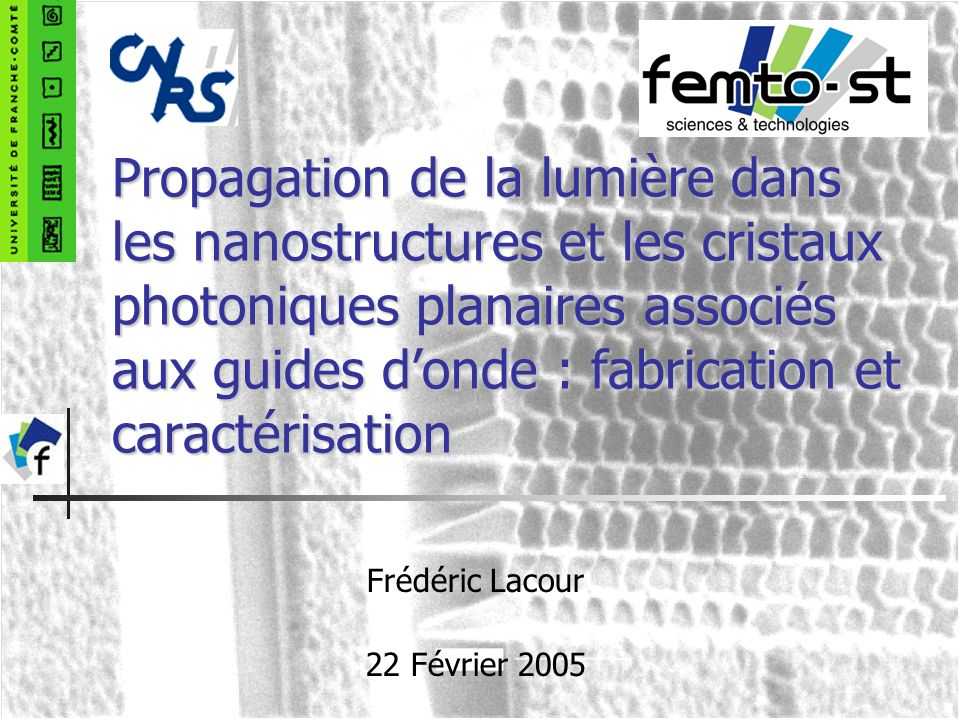 Frédéric Lacour 22 Février 2005