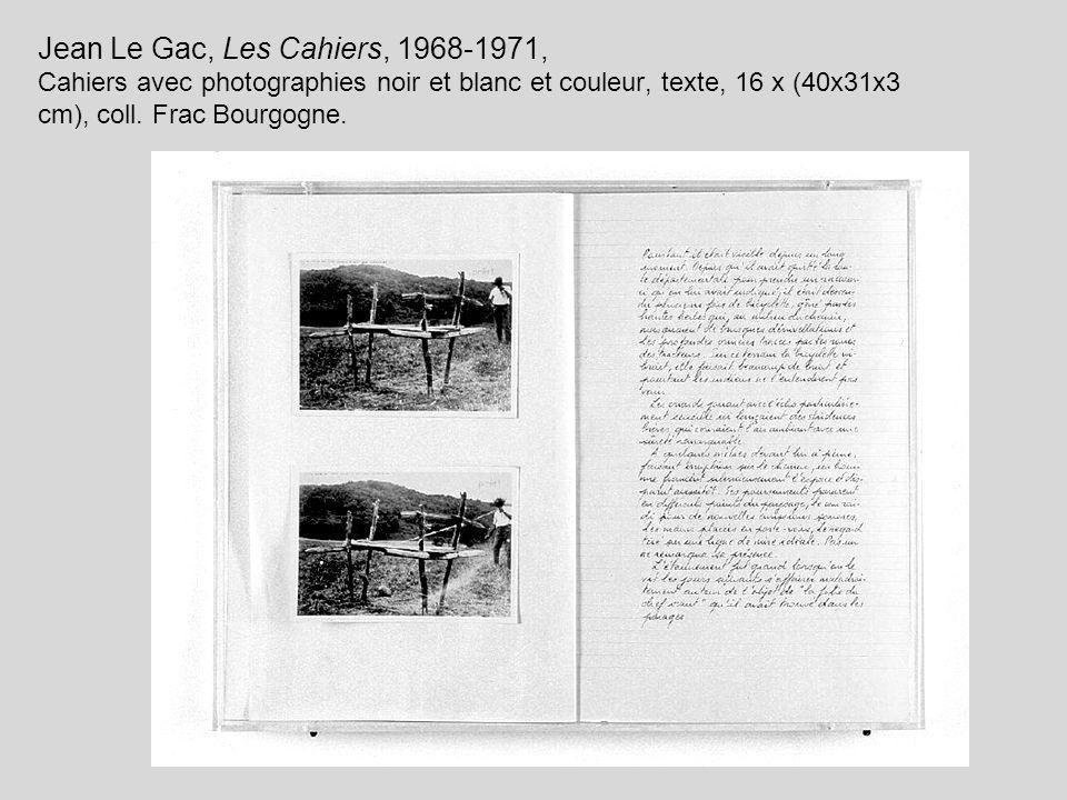 Jean Le Gac, Les Cahiers, 1968-1971, Cahiers avec photographies noir et blanc et couleur, texte, 16 x (40x31x3 cm), coll.