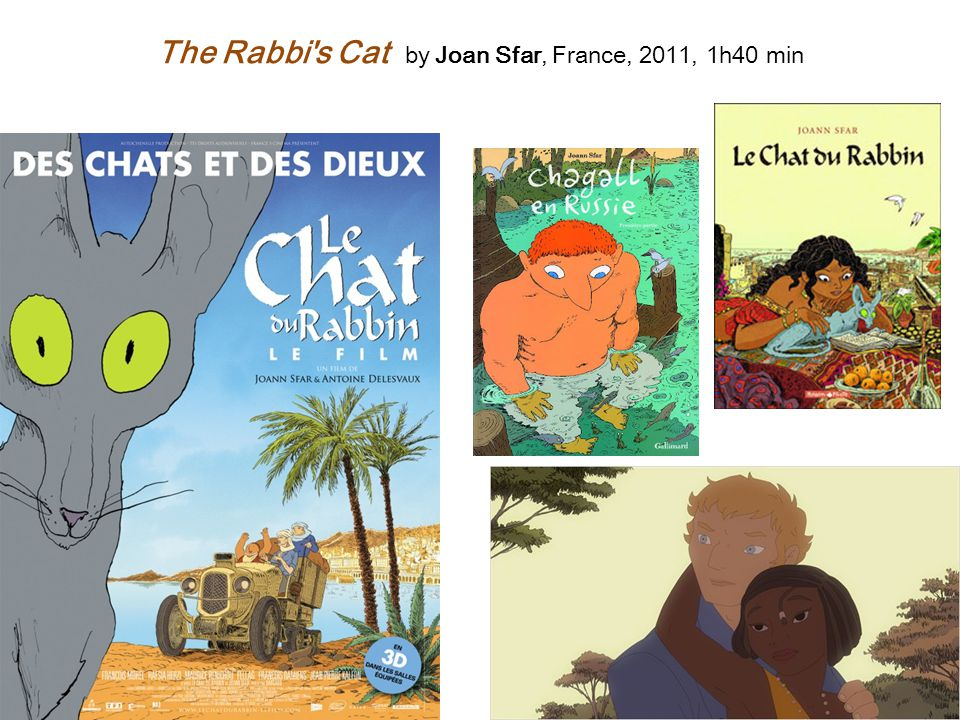 The Rabbi s Cat by Joan Sfar, France, 2011, 1h40 min