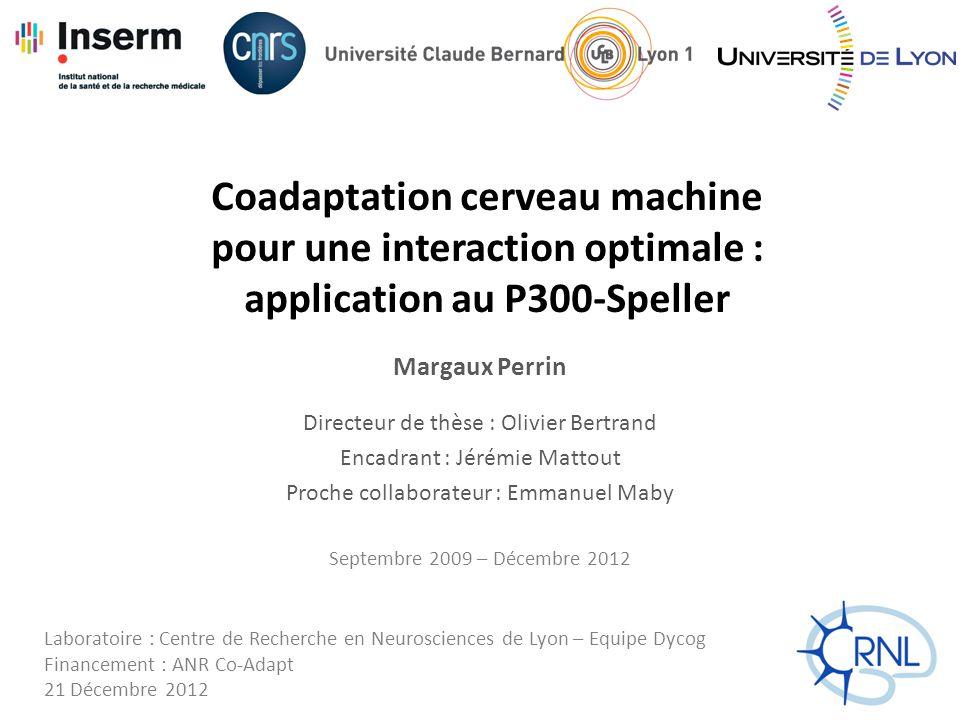 Coadaptation cerveau machine pour une interaction optimale : application au P300-Speller