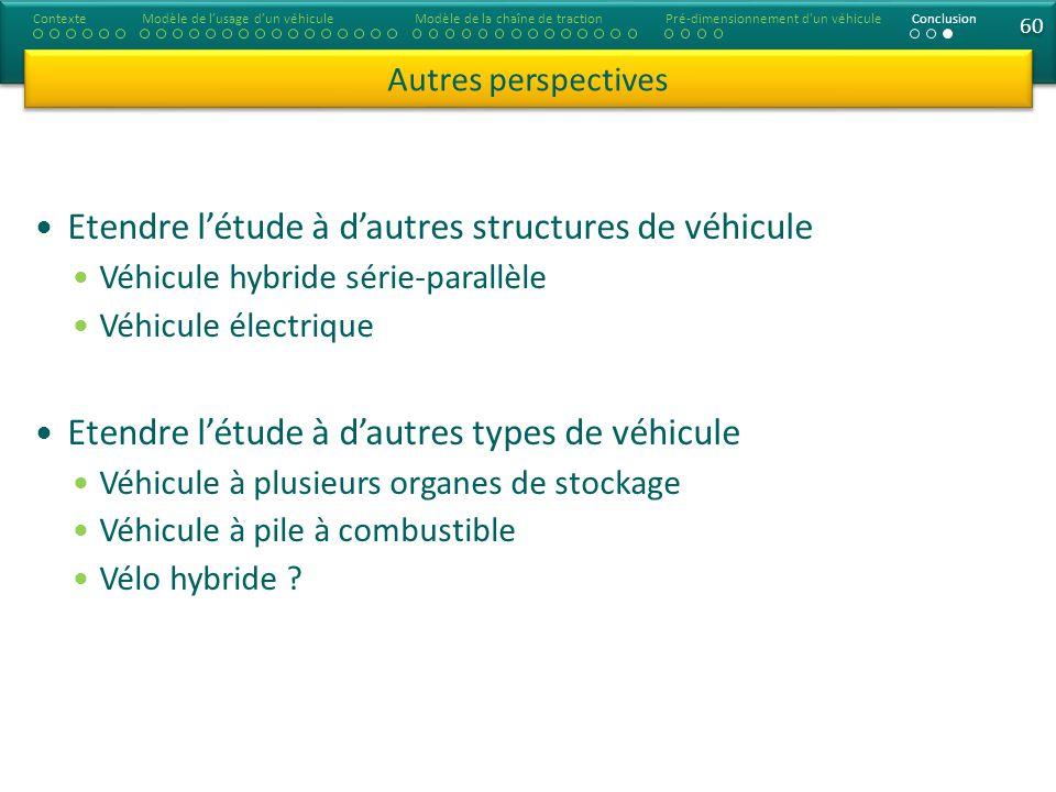 Etendre l'étude à d'autres structures de véhicule