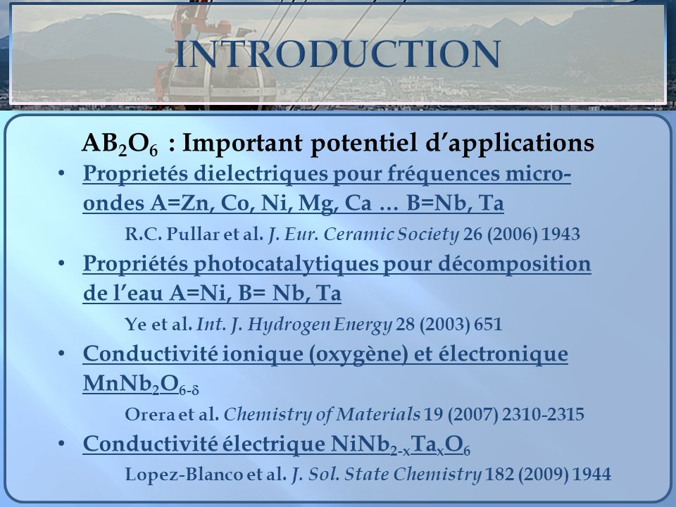 AB2O6 : Important potentiel d'applications