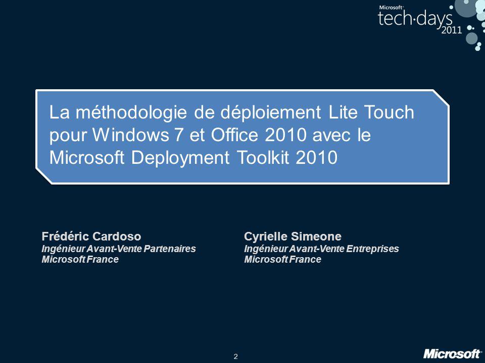 La méthodologie de déploiement Lite Touch pour Windows 7 et Office 2010 avec le Microsoft Deployment Toolkit 2010