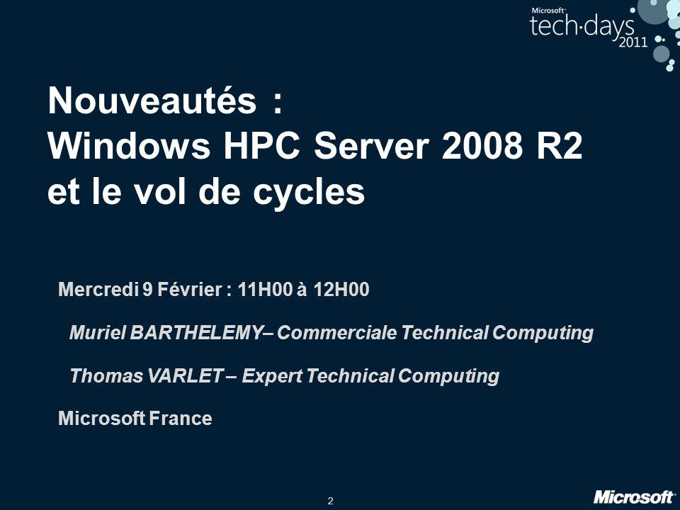 Nouveautés : Windows HPC Server 2008 R2 et le vol de cycles