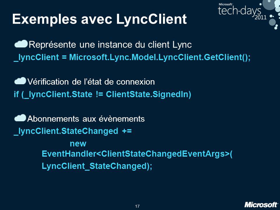 Exemples avec LyncClient