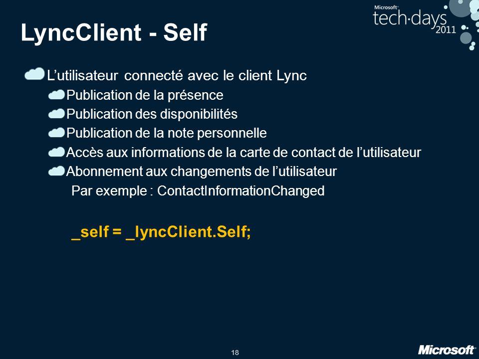 LyncClient - Self L'utilisateur connecté avec le client Lync