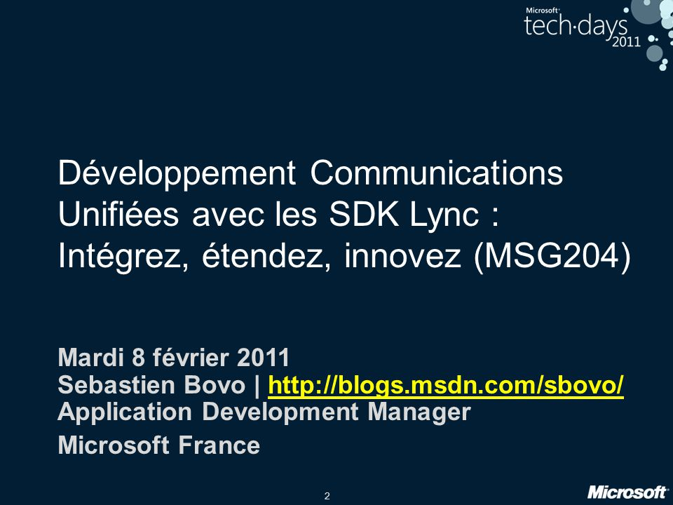 Développement Communications Unifiées avec les SDK Lync : Intégrez, étendez, innovez (MSG204)