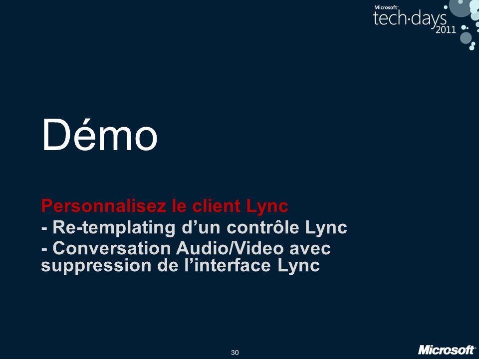 Démo Personnalisez le client Lync - Re-templating d'un contrôle Lync