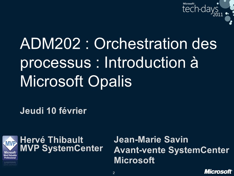 ADM202 : Orchestration des processus : Introduction à Microsoft Opalis