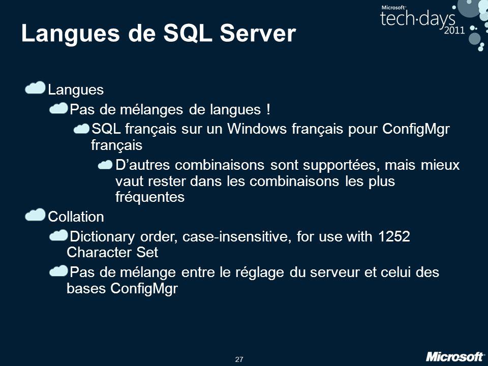 Langues de SQL Server Langues Pas de mélanges de langues !
