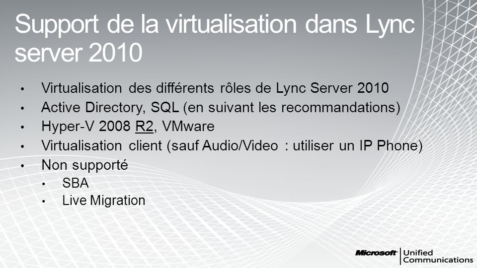 Support de la virtualisation dans Lync server 2010