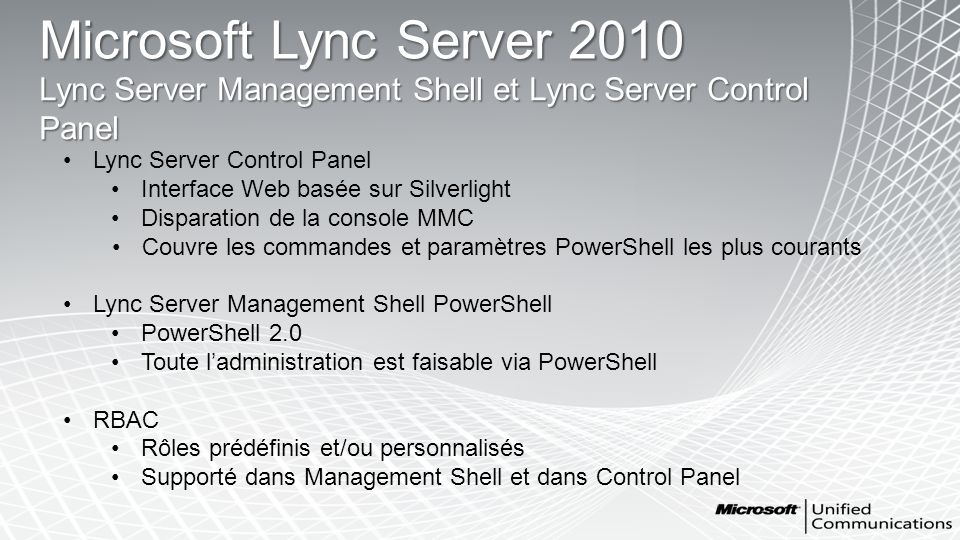 Microsoft Lync Server 2010 Lync Server Management Shell et Lync Server Control Panel. Lync Server Control Panel.