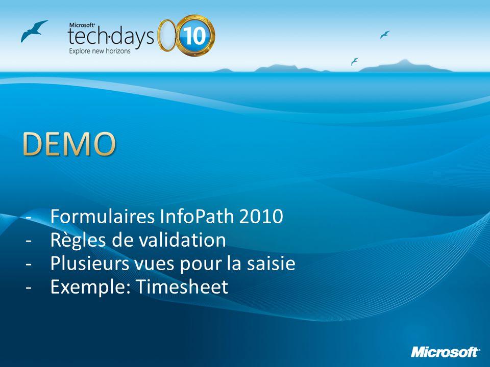 DEMO Formulaires InfoPath 2010 Règles de validation
