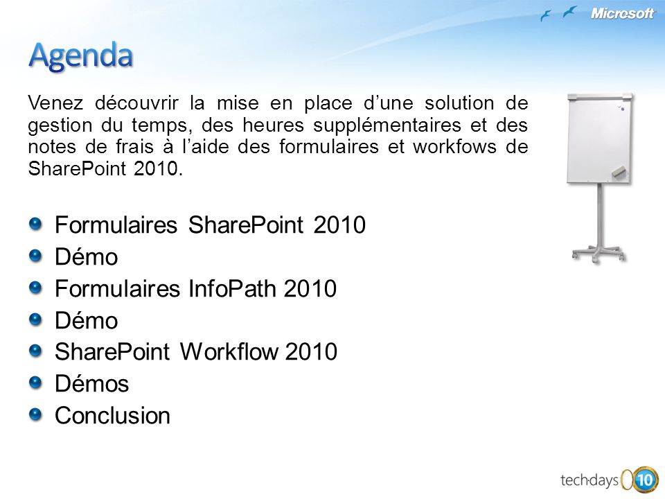 Agenda Formulaires SharePoint 2010 Démo Formulaires InfoPath 2010