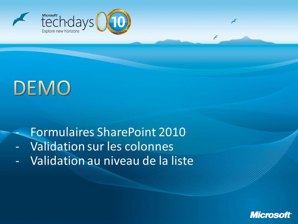 DEMO Formulaires SharePoint 2010 Validation sur les colonnes
