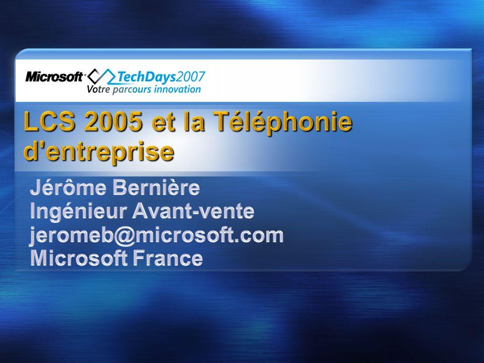 LCS 2005 et la Téléphonie d entreprise