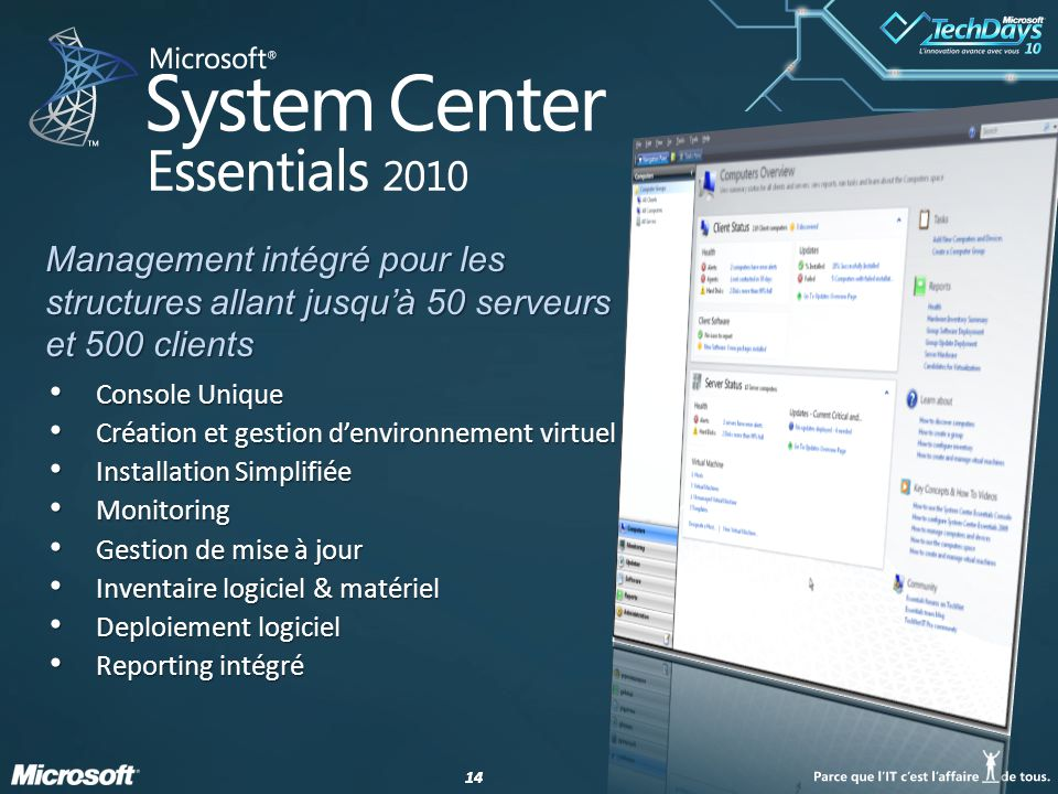 Management intégré pour les structures allant jusqu'à 50 serveurs et 500 clients
