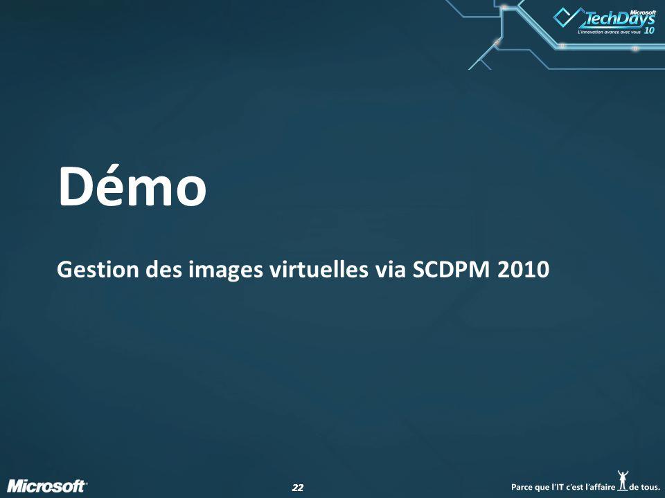 Gestion des images virtuelles via SCDPM 2010