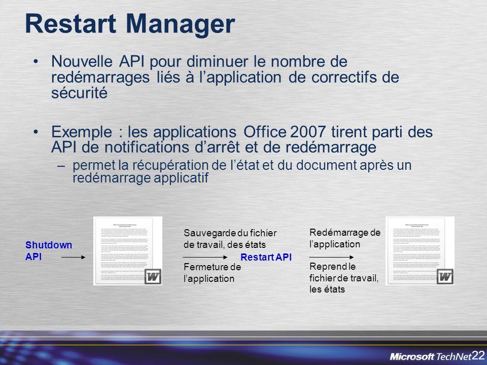Restart Manager Nouvelle API pour diminuer le nombre de redémarrages liés à l'application de correctifs de sécurité.