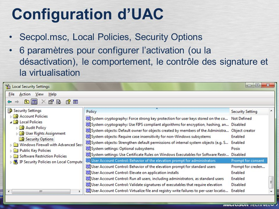 Configuration d'UAC Secpol.msc, Local Policies, Security Options