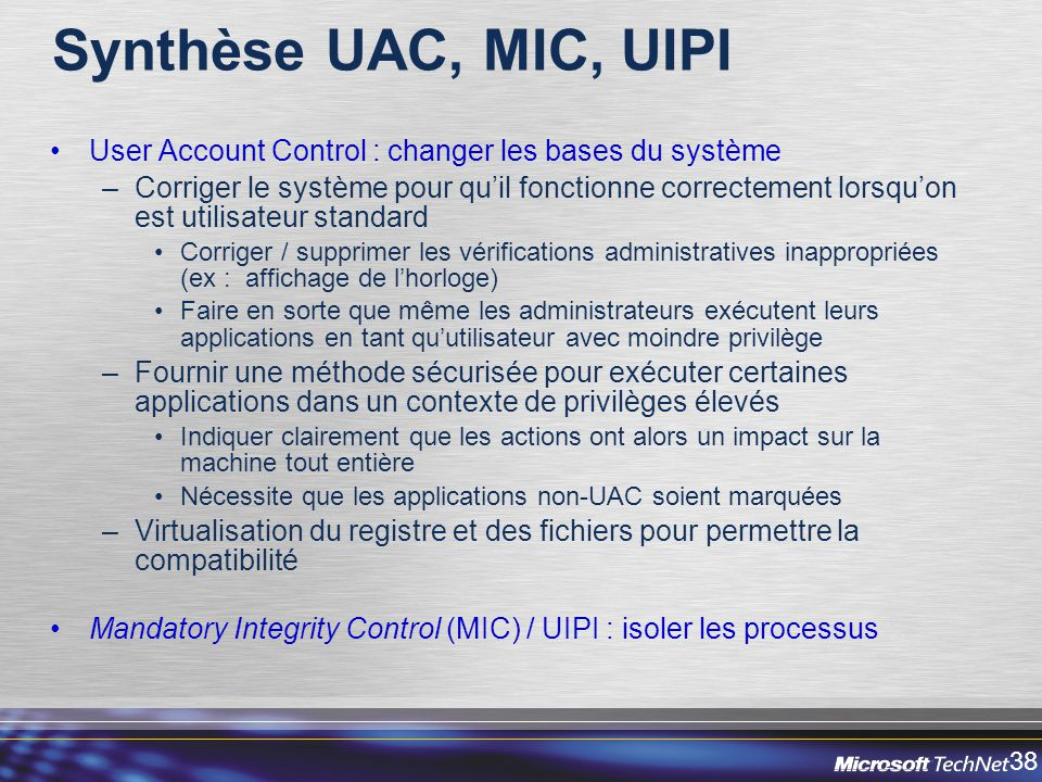 Synthèse UAC, MIC, UIPI User Account Control : changer les bases du système.