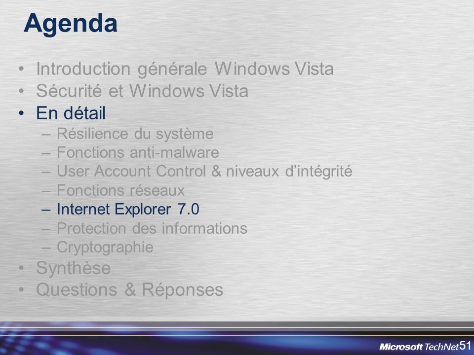 Agenda Introduction générale Windows Vista Sécurité et Windows Vista