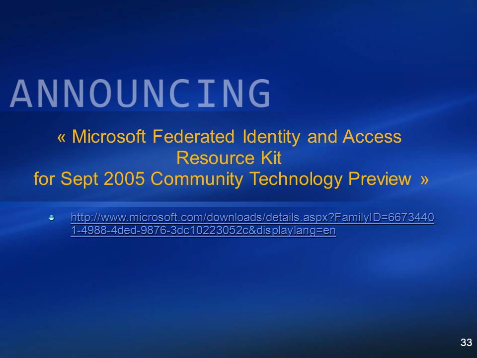 « Microsoft Federated Identity and Access Resource Kit