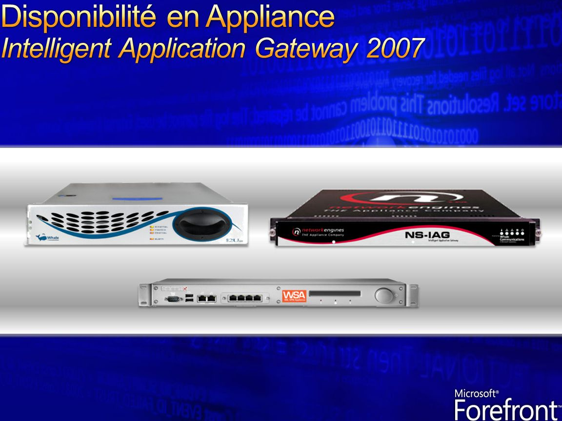 Disponibilité en Appliance Intelligent Application Gateway 2007