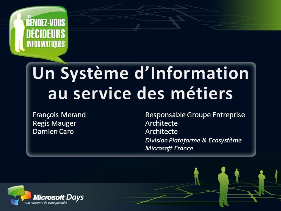 Un Système d'Information au service des métiers