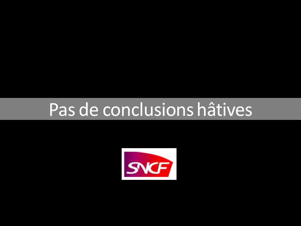 Pas de conclusions hâtives
