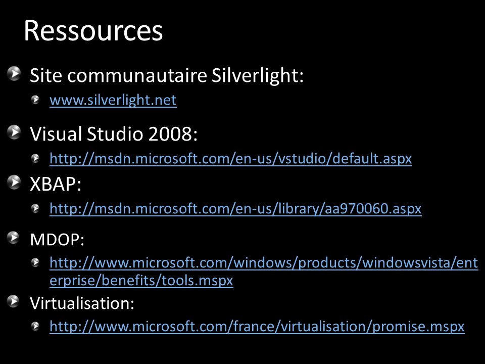 Ressources Site communautaire Silverlight: Visual Studio 2008: XBAP: