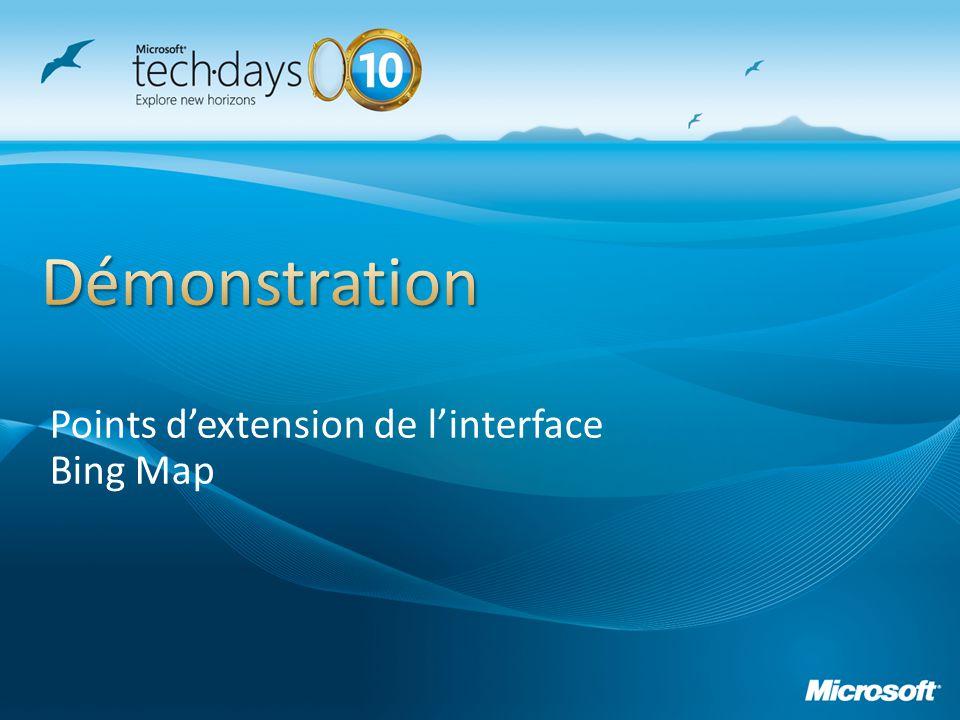Presentation_title Points d'extension de l'interface Bing Map