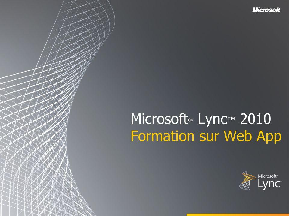 Microsoft® Lync™ 2010 Formation sur Web App