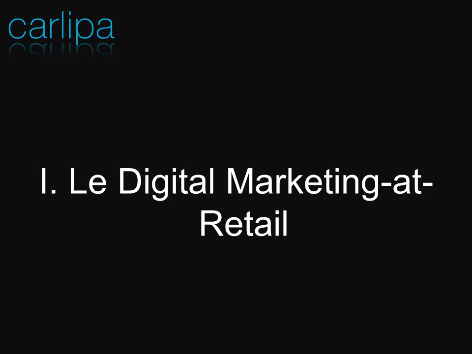 Le Digital Marketing-at-Retail